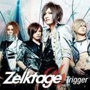 Trigger/Zelktage
