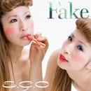 Fake/E.C.O