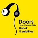 Doors/Haltak @ satellites