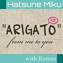 """ARIGATO"" from me to you/狐夢想"