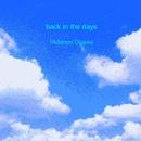 back in the days/Hidenori Ogawa