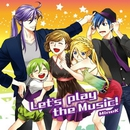 Let's play the Music!/MineK