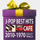 カフェで流れるジャズピアノJ-POP BEST HITS 2010-1970 Vol.2/Moonlight Jazz Blue & JAZZ PARADISE