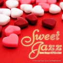 SWEET JAZZ ~極上のラブソングス~/Moonlight Jazz Blue & JAZZ PARADISE