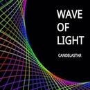 WAVE OF LIGHT/CANDELASTAR