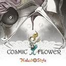 Cosmic Flower/KALEIDOSTYLE