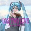ONE TWO LOVE/tana feat. 初音ミク