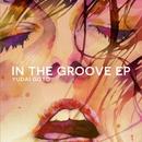 In The Groove EP/Yudai Goto