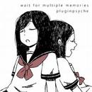 wait for multiple memories/karasuso