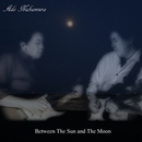 Between The Sun and The Moon/Ado Nakamura