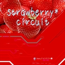 Strawberry Circuit (feat. さとうささら)/曽根タカヒロ
