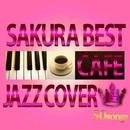 カフェで流れるサクラ・ベスト 50/JAZZ PARADISE & Moonlight Jazz Blue
