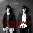 Tomorrow's World/ZILCONIA