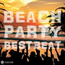 BEACH PARTY BEST BEAT/Track Maker R