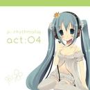 P∴Rhythmatiq act:04/P∴Rhythmatiq