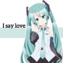 I say love/LamazeP