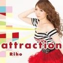attraction/Riho