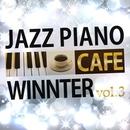 カフェで流れウインターJAZZピアノ Vol.3/Moolight Jazz Blue