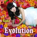 Evolution/Kana*