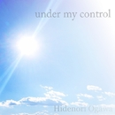 under my control/Hidenori Ogawa