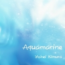 Aquamarine/Yohei Kimura