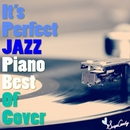 It's Perfect JAZZ Piano~Best of Cover~/Moolight Jazz Blue