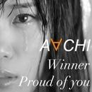 Winner / Proud of you/AACHI