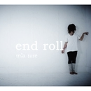 end roll/m:a.ture