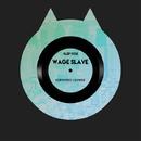 KLEP002 WageSlave/Ocelot