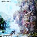 - Glass Gates -/Geak Free