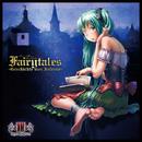 FAIRYTALES -Geschichte von Inferno- (Lite Edition)/キセノンP