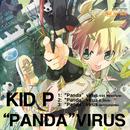 """PANDA""VIRUS/キッドP"