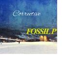 Corrective/FOSSIL P