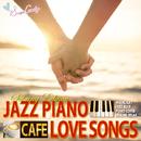 カフェで流れるラブソング Spring Edition/Moolight Jazz Blue
