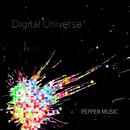 Digital Universe/Pepper Music