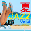 夏JAZZ Vol.4/Moonlight Jazz Blue And JAZZ PARADISE
