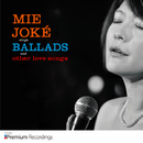 MIE JOKE sings BALLADS and other love songs/情家みえ