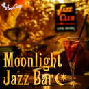 ムーンライト・ジャズ・バー/Moonlight Jazz Blue and JAZZ PARADISE