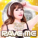 RAVE ME (Beat Crew Original Mix)/DJ 恋