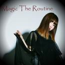 Destiny Seeker/Magic The Routine
