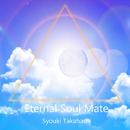 Eternal Soul Mate/Syouki Takahashi