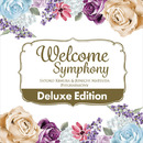 Welcome Symphony -Deluxe Edition-/Various Artists