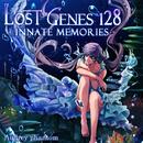 LOST GENES 128 and LOST GENES 128 INNATE MEMORIES/Audrey Phantom