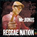 Reggae Nation/Mr.BONUS