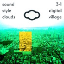 3-1 Digital Village/Sound Style Clouds