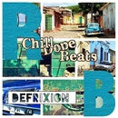 Chill Dope Beats/Defrixion