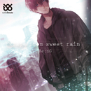 Escape from sweet rain/Re:nG