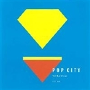 POP CITY/ないあがらせっと