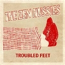 Troubled Feet/The Zen Hussies