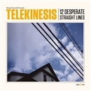 12 Desperate Straight Lines + Dirty Thing EP + bonus/Telekinesis
